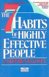 The 7 Habits Of Highly Effective People - Restoring The Character Ethic
