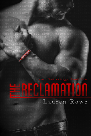The Reclamation (The Club, #2)