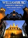 Williamsburg, Jamestown, and Yorktown