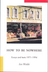 How To Be Nowhere...