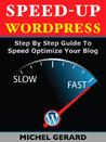Speed-Up WordPress by Michel Gerard