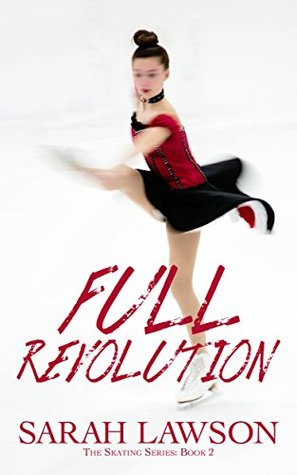 Full Revolution (The Ice Skating Series ...