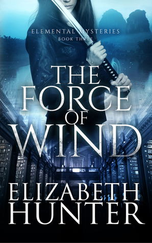 The Force of Wind (Elemental Mysteries, #3)