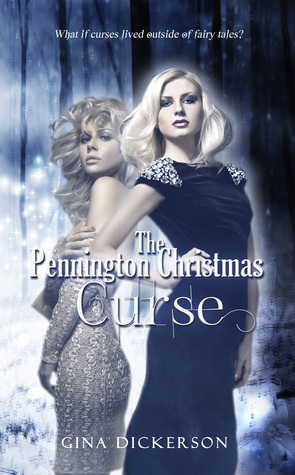 Ebook The Pennington Christmas Curse by Gina Dickerson read!