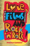 Love, Films and Rock 'n' Roll