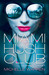 Miami Hush Club Episode 1 (Miami Hush Club, #1) by Michelle Warren