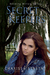 Secret Keepers (Bending Willow Trilogy #2)