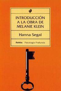 hanna segal introduccion a la obra de melanie klein