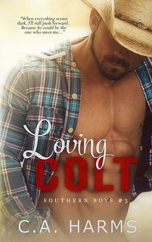 Loving Colt (Southern Boys, #3)