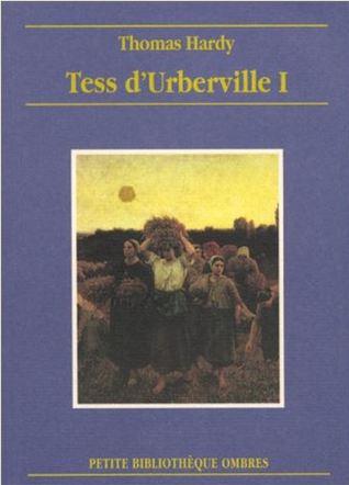 Tess d'Urberville, tome 1