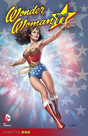 Wonder Woman '77 (2014-) #1 by Marc Andreyko