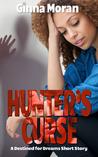 Hunter's Curse by Ginna Moran