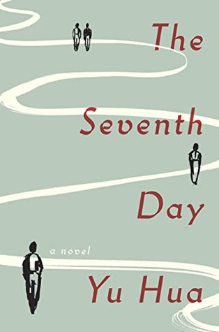 Ebook The Seventh Day by Yu Hua TXT!