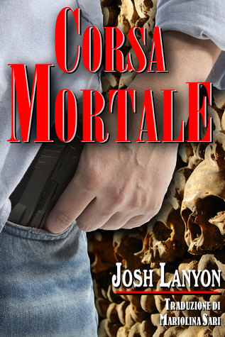 Download Book Corsa Mortale Terreno Pericoloso 4 By Josh Lanyon