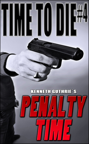 Time To Die #4: Penalty Time