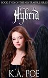 Hybrid by K.A. Poe