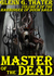 Master of the Dead (The Harbinger of Doom Saga, #8)