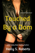 Touched By A Dom by Holly S. Roberts