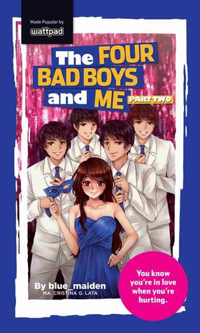 The Four Bad Boys And Me Part Two By Blue Maiden