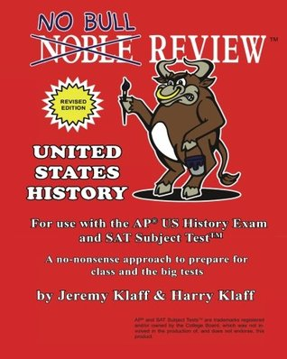No Bull Review - For Use with the AP US History Exam and SAT Subject Test, 2015