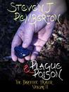 Plague & Poison (The Barefoot Healer #2)
