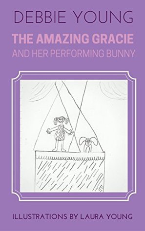 The Amazing Gracie & Her Performing Bunny