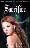 Sacrifice by K.A. Poe
