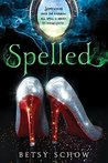 Spelled (The Storymakers, #1)