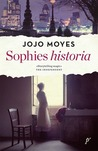 Sophies historia by Jojo Moyes
