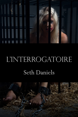 L'Interrogatoire: Un fantasme BDSM