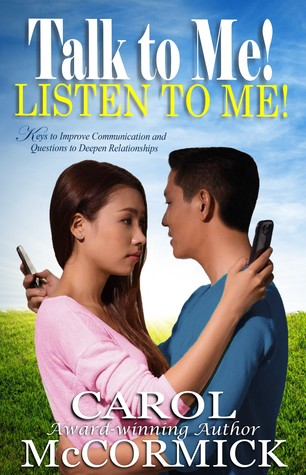 Talk to Me! Listen to Me! Keys to Improve Communication and Questions to Deepen Relationships