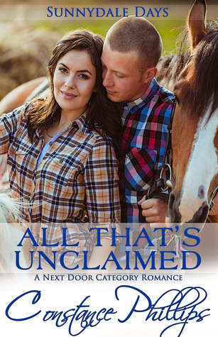 All That's Unclaimed by Constance Phillips