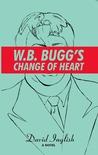 W.B. Bugg's Change of Heart