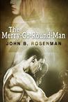 The Merry-Go-Round Man