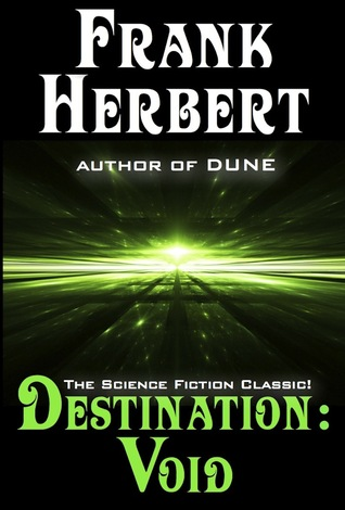 Ebook Destination Void by Frank Herbert DOC!
