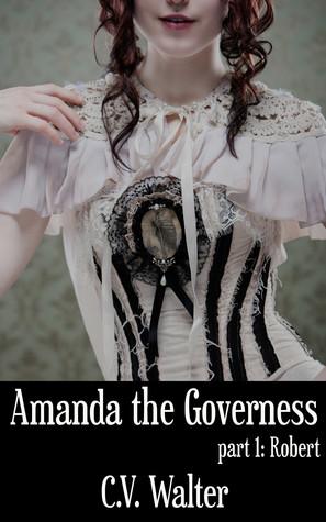 Amanda the Governess: Robert