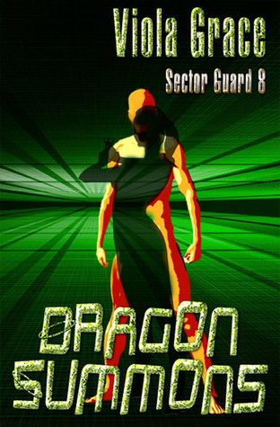 Dragon Summons (Sector Guard, #8)
