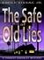 The Safe Of Old Lies