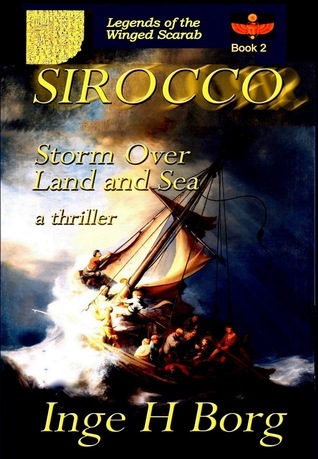 Sirocco, Storm over Land and Sea, a thriller