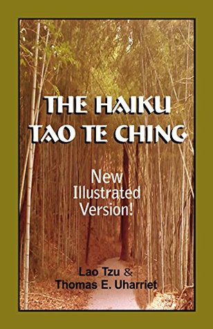 The Haiku Tao Te Ching: New Illustrated Version
