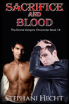 Sacrifice and Blood (Drone Vampire Chronicles, #14)