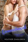 Commitment by Heather Dahlgren