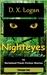 Nighteyes by D.X. Logan