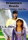 Druantia's Braids