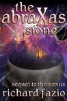 The Abraxas Stone (Nexus #2)