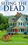 Seeing the Dead (Relatively Dead, #2)
