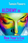 Alchemy xii - New Year's Eve Prologue