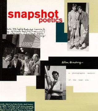 Snapshot Poetics by Allen Ginsberg