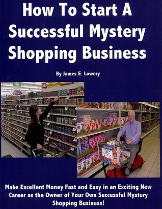 How To Start A Successful Mystery Shopping Business
