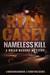 Nameless Kill